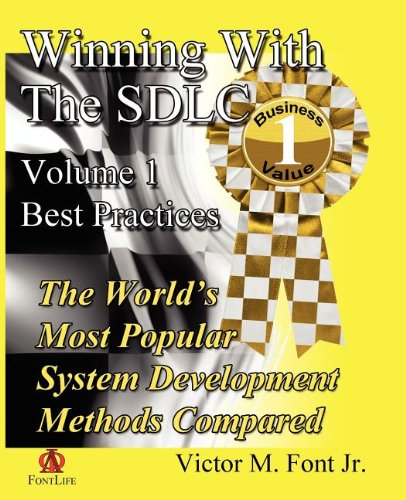 Winning With The SDLC: Best Practices
