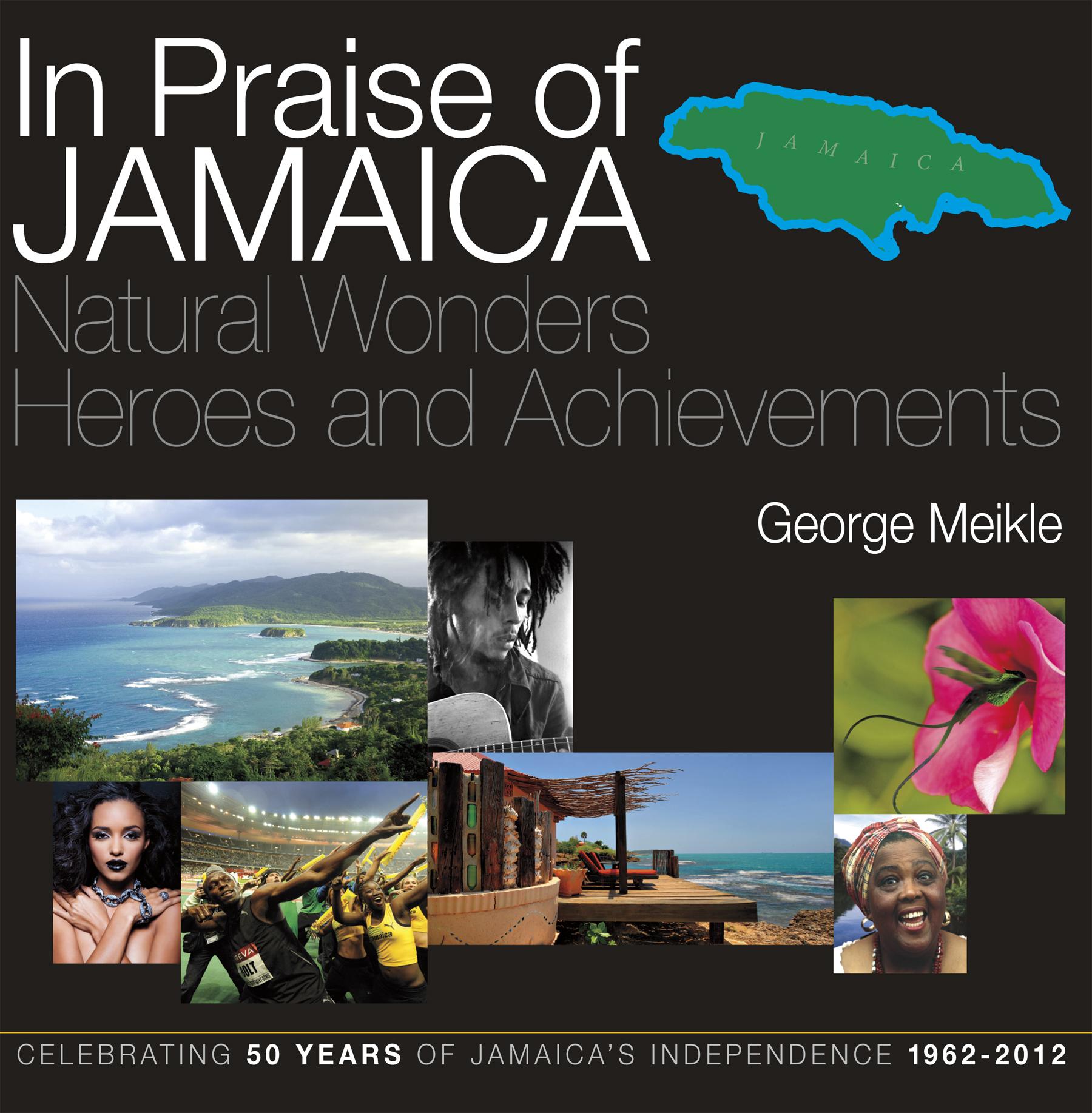 In Praise of Jamaica