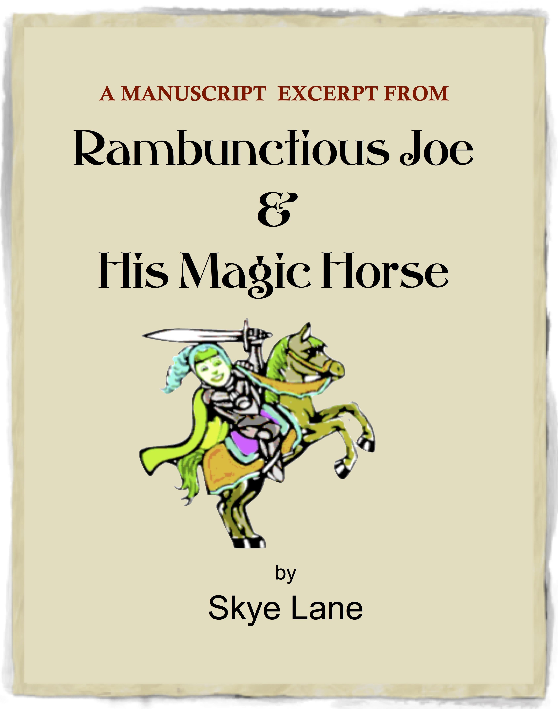 RAMBUNCTIOUS JOE & HIS MAGIC HORSE