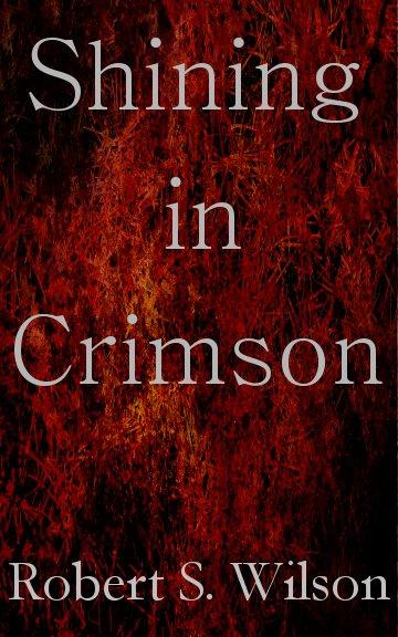 Shining in Crimson (Empire of Blood book 1)