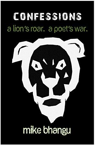 Sikh Confessions: A Lion's Roar. A Poet's War.