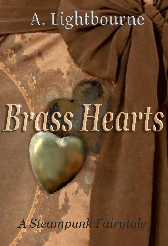 Brass Hearts- A Steampunk Fairytale