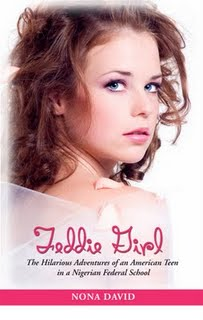 FEDDIE GIRL: The Hilarious Adventures of an American Teen in a Nigerian Federal School (Novel by Nona David)