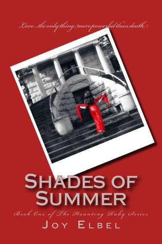 Shades of Summer (The Haunting Ruby Series Book 1)
