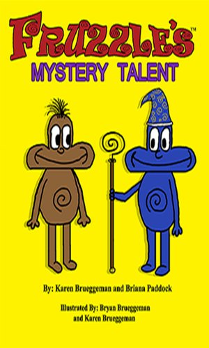 Children's Story: Fruzzle's Mystery Talent: A Bed Time Fantasy Story for Children ages 3-10