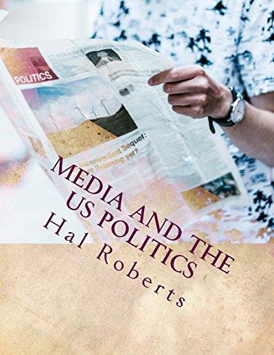 Media and the US Politics