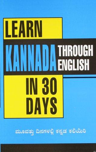 Learn Kannada in 30 Days Through English (English and Kannada Edition)