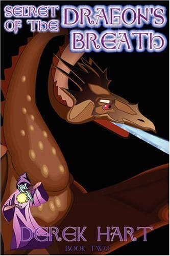 Secret of the Dragon's Breath: Book Two