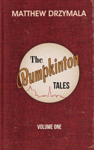 The Bumpkinton Tales: Volume One: Volume 1