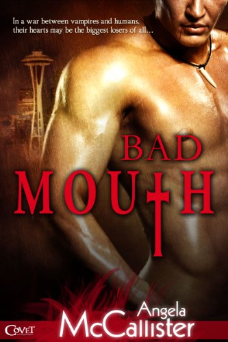 Bad Mouth (Entangled Covet)
