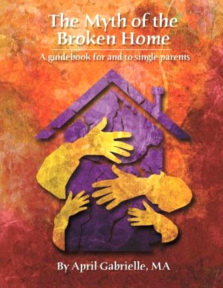 The Myth of the Broken Home