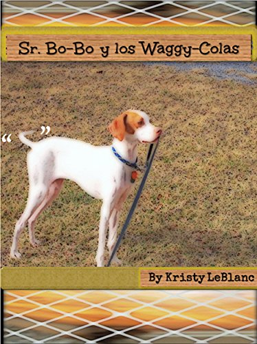 Sr. Bo-Bo y los Waggy-Colas (El Sr . Bo -Bo Serie Libro de Imágenes nº 1) (Spanish Edition)