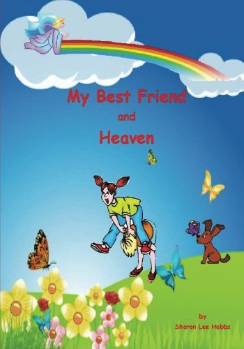 My Best Friend and Heaven