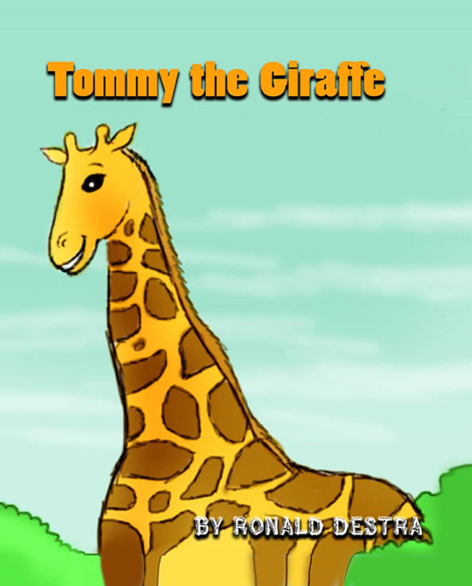Tommy the Giraffe: Night Time Stories (Animal Tales for Kids Age 4-12)