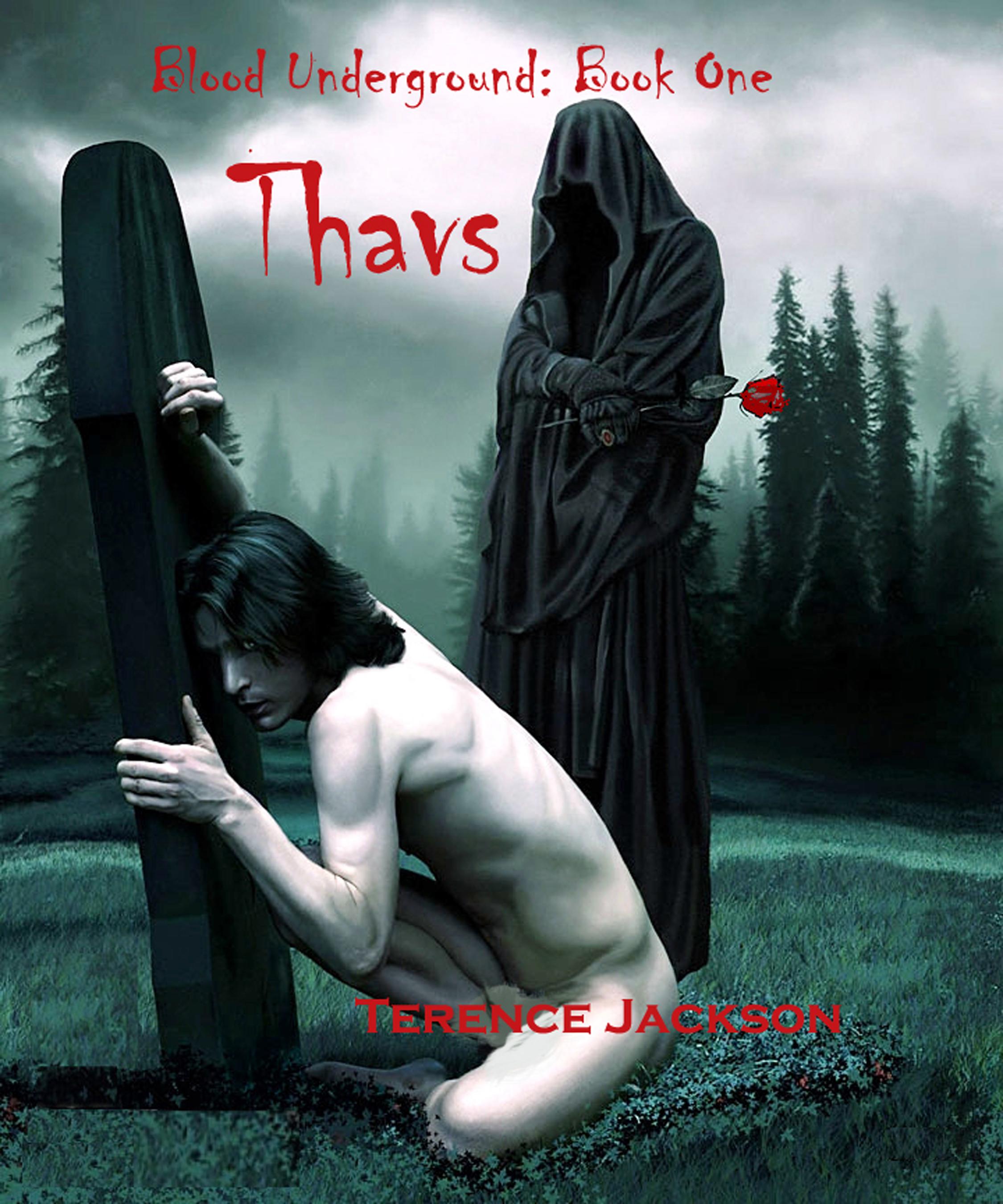 Blood Underground: Book One - Thavs