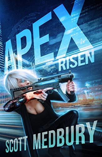 APEX RISEN (The Redux Protocol Book 1)