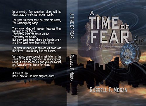 A Time of Fear: Book Three of The Time Magnet Series