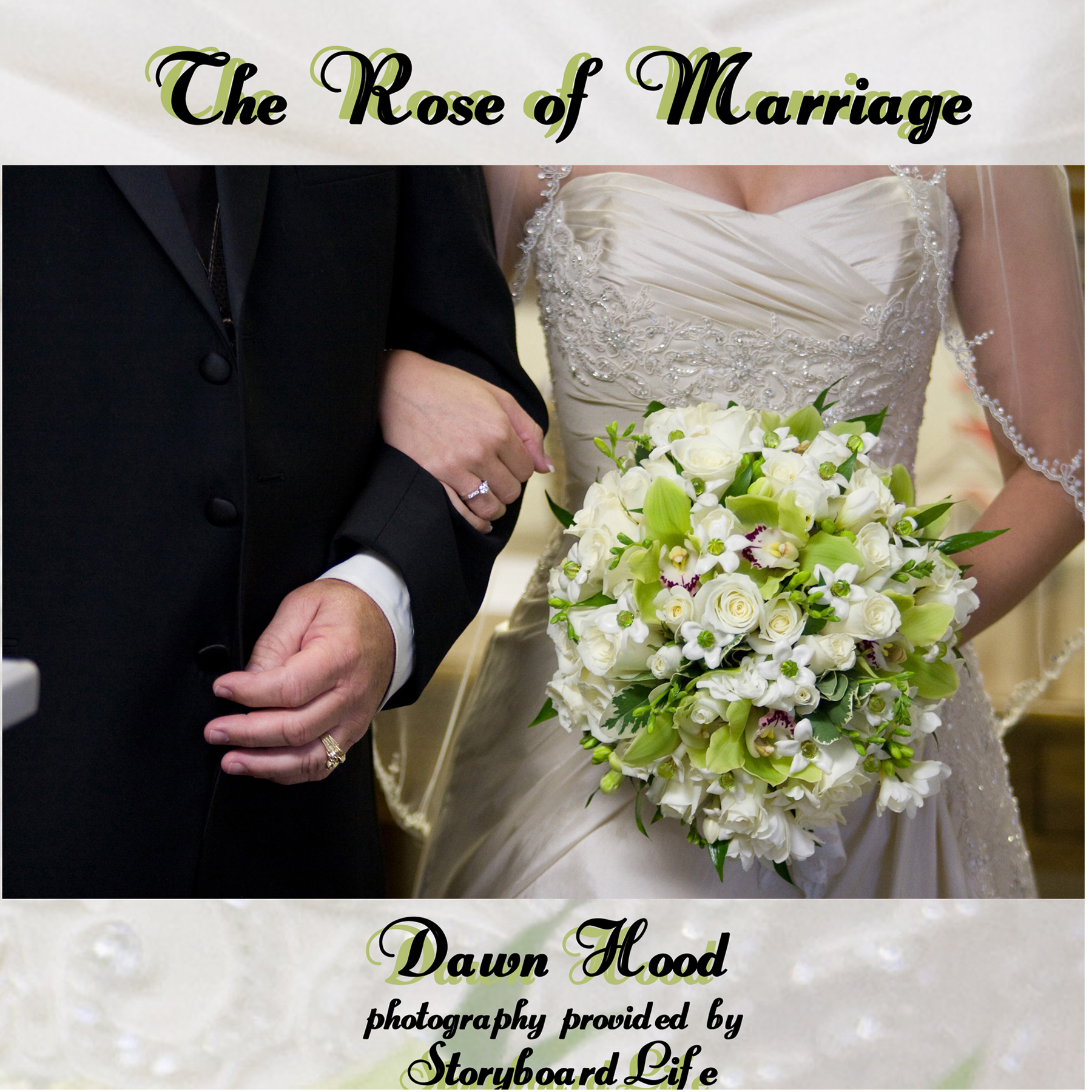The Rose of Marriage