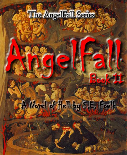 AngelFall Book II - A Novel of Hell