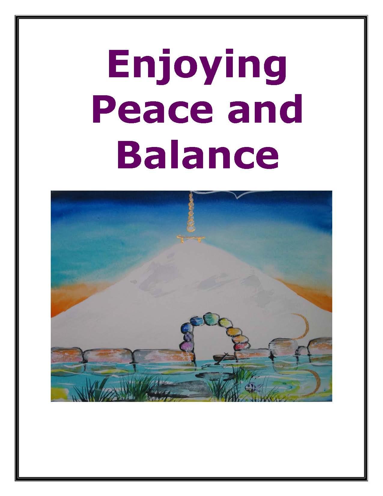 Enjoying Peace and Balance