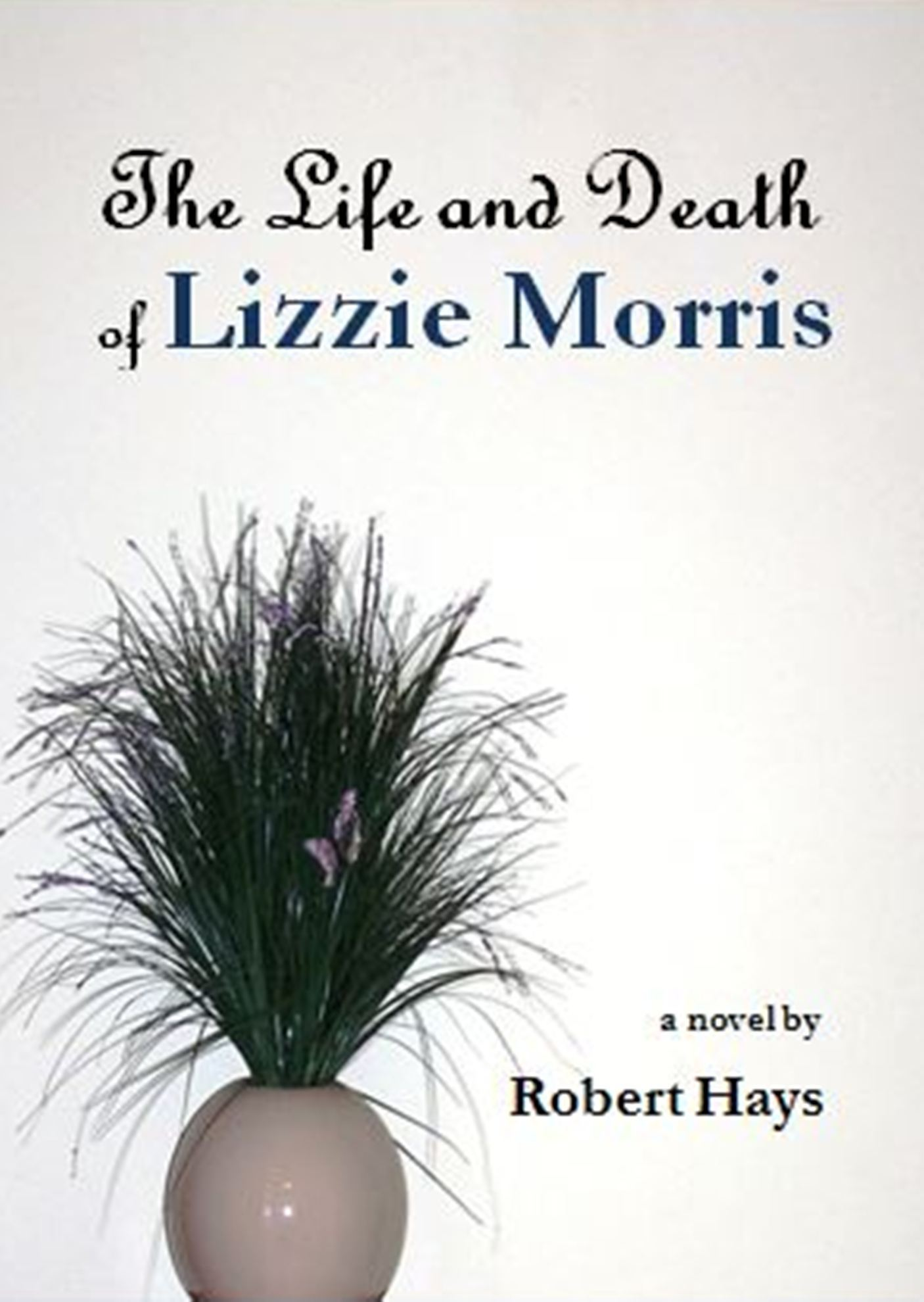 The Life and Death of Lizzie Morris