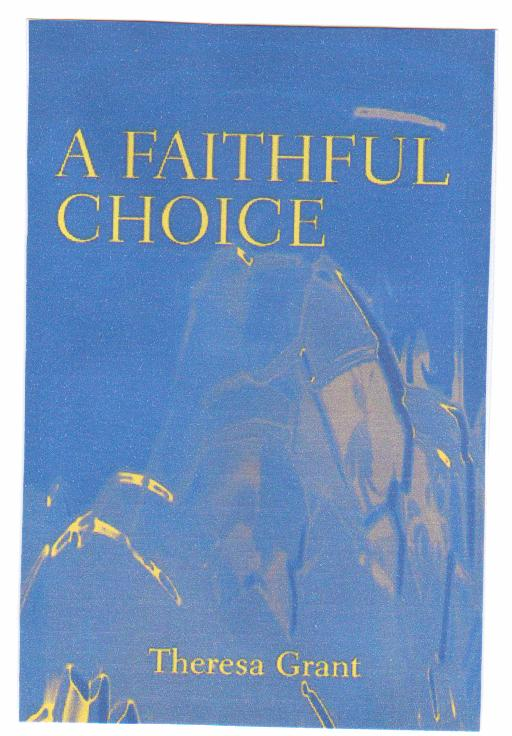 A Faithful Choice