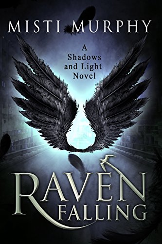 Raven Falling: A Shadows and Light Novel