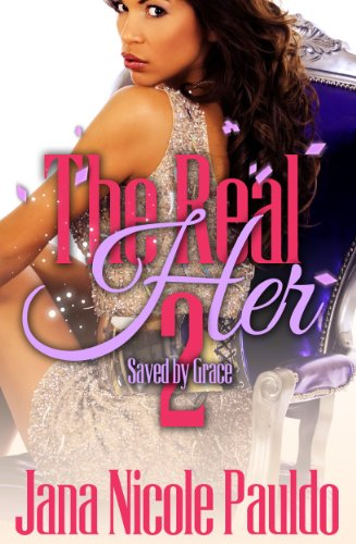 The Real Her 2: Saved By Grace