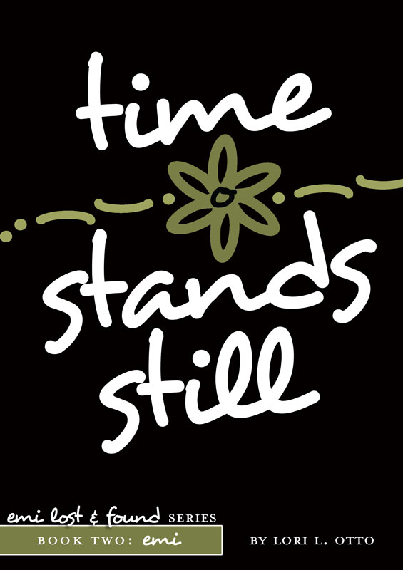 Time Stands Still: Book Two of the Emi Lost & Found series