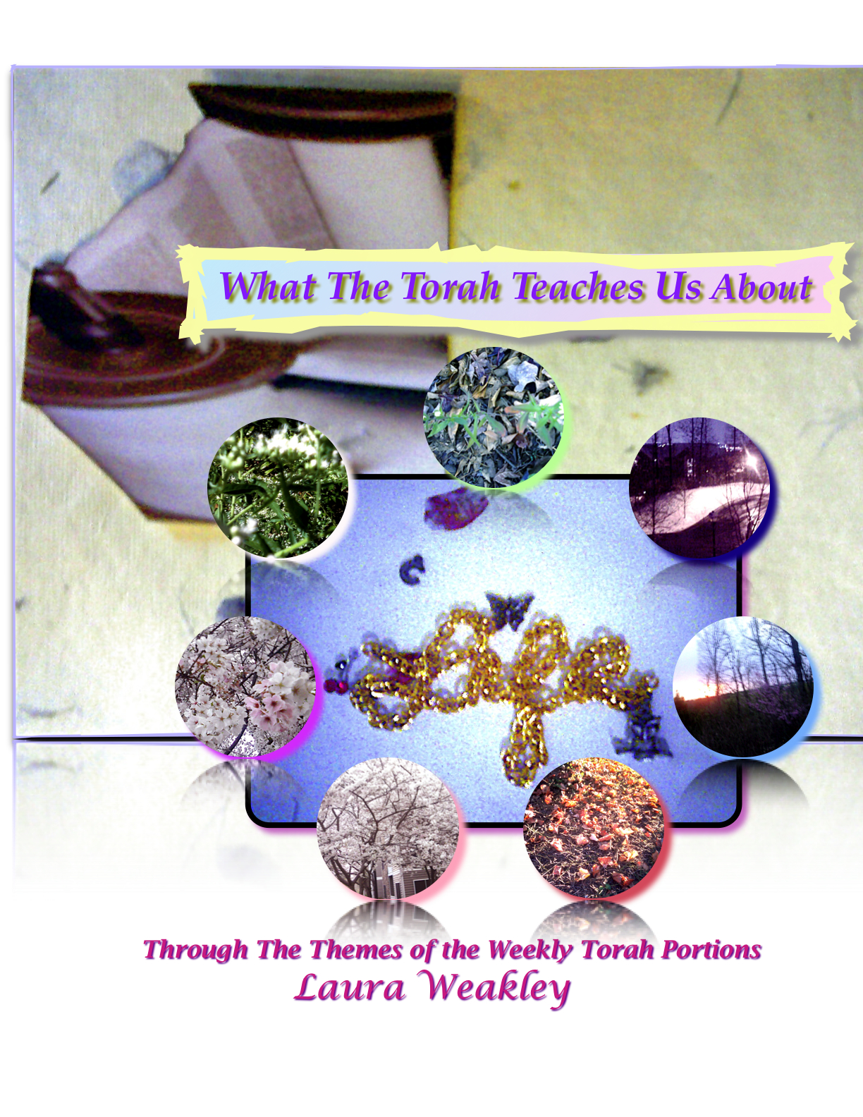 What The Torah Teaches Us About Life