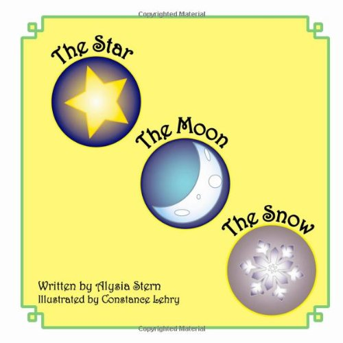 The Star, The Moon And The Snow