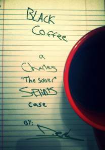 Black Coffee - A Charles The Solver Splints Case