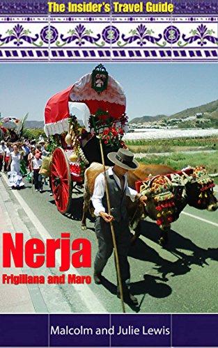 The Insider's Travel Guide - Nerja, Frigiliana and Maro