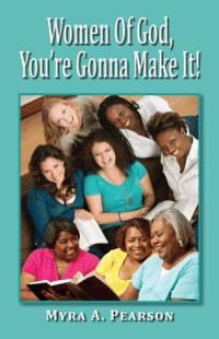 Women of God, You're Gonna Make It
