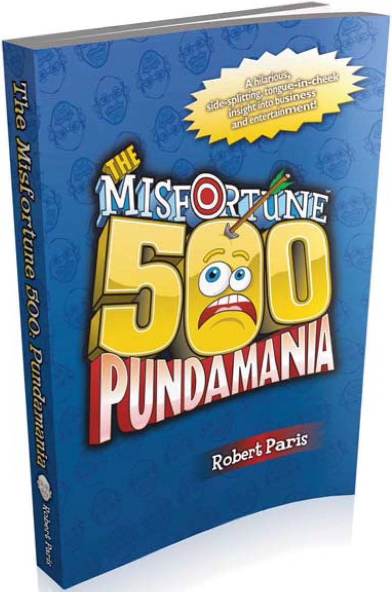 The Misfortune 500: Pundamania