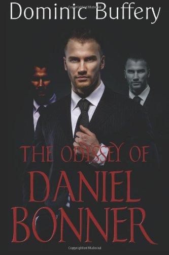 The Odyssey of Daniel Bonner: 1 (The Odysseys)