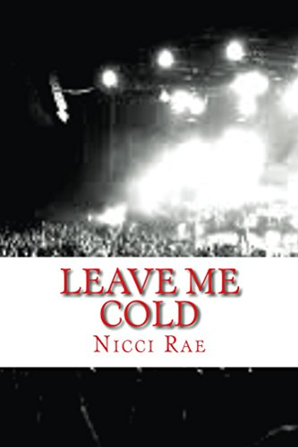 Leave Me Cold