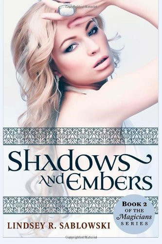 Shadows and Embers (the Magicians series) (Volume 2)