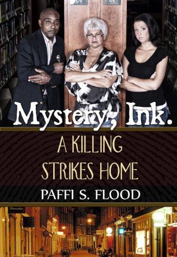Mystery Ink: A Killing Strikes Home