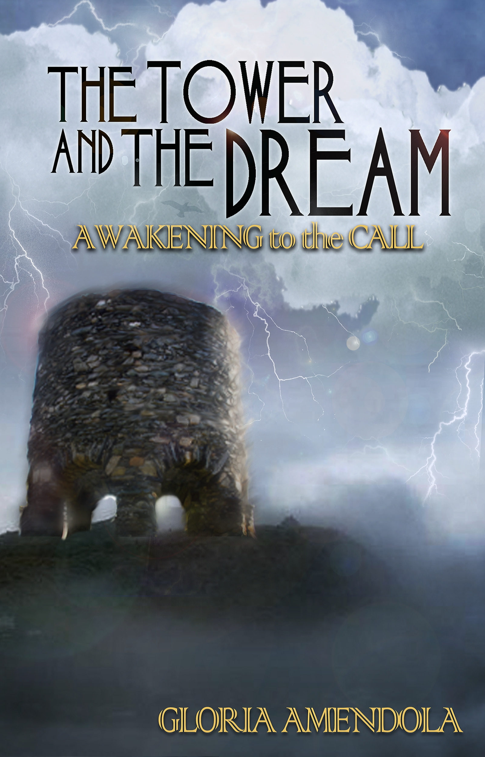 The Tower and the Dream: Awakening to the Call