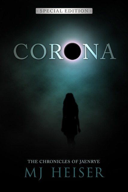 CORONA (The Chronicles of Jaenrye): SPECIAL EDITION