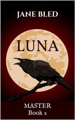 Luna (MASTER, Book 2)