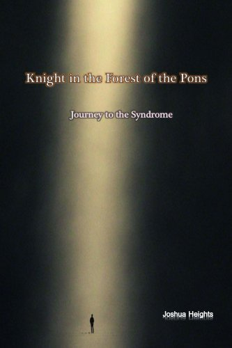 Knight in the Forest of the Pons: Journey to the Syndrome