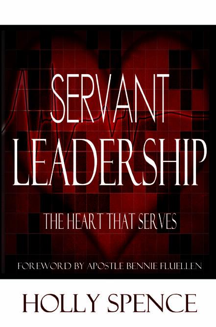 Servant Leadership The Heart That Serves