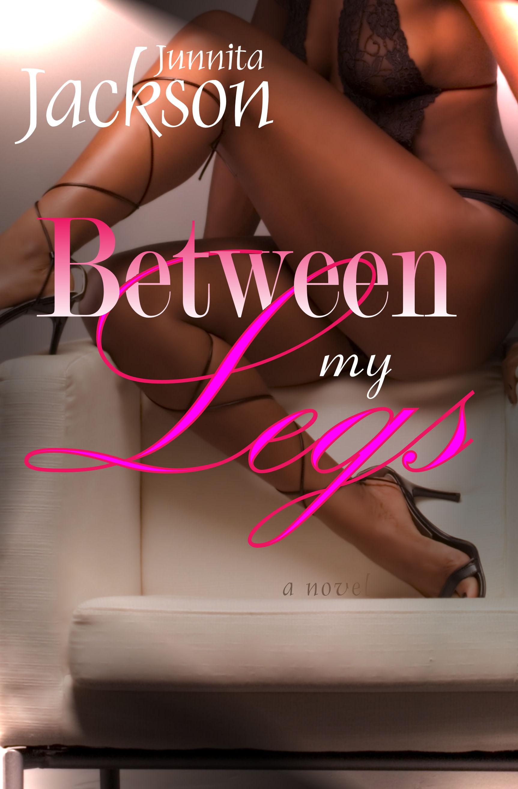 Between My Legs