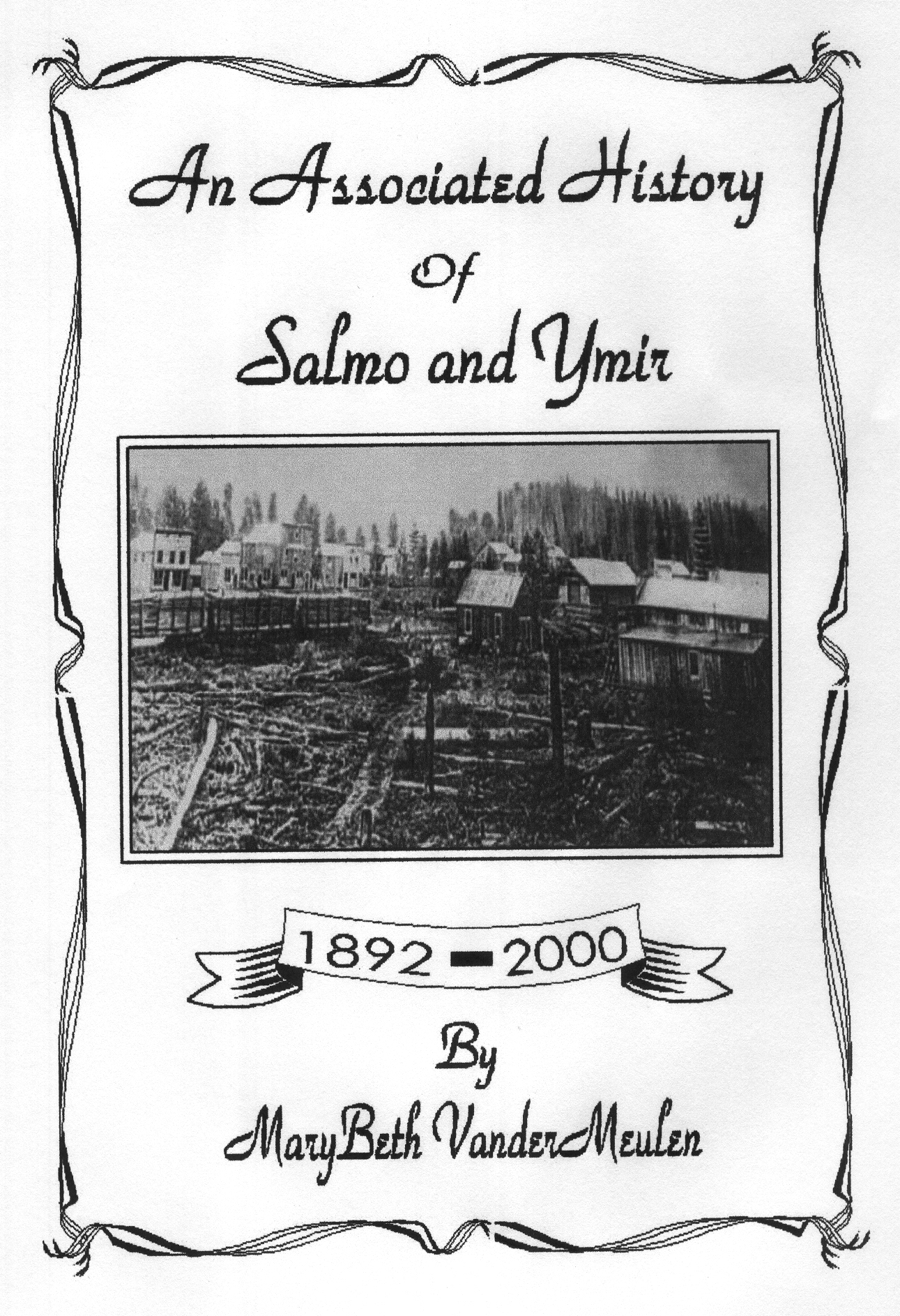An Associated History of Salmo and Ymir