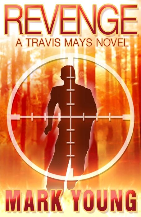Revenge: A Travis Mays Novel