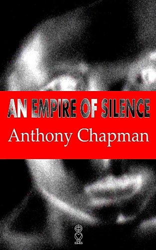 An Empire of Silence: A Story About a Crime