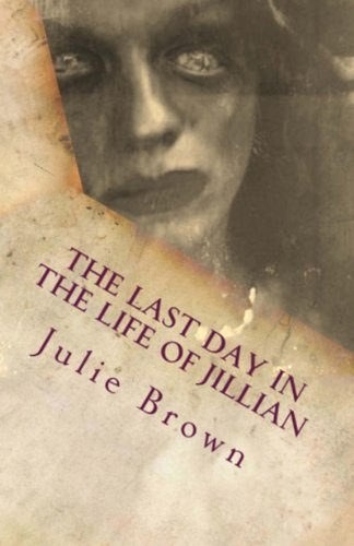 The Last day in the Life of Jillian (The Last Days)
