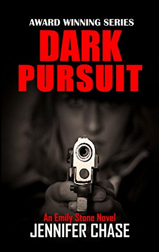 Dark Pursuit (Emily Stone Series Book 5)